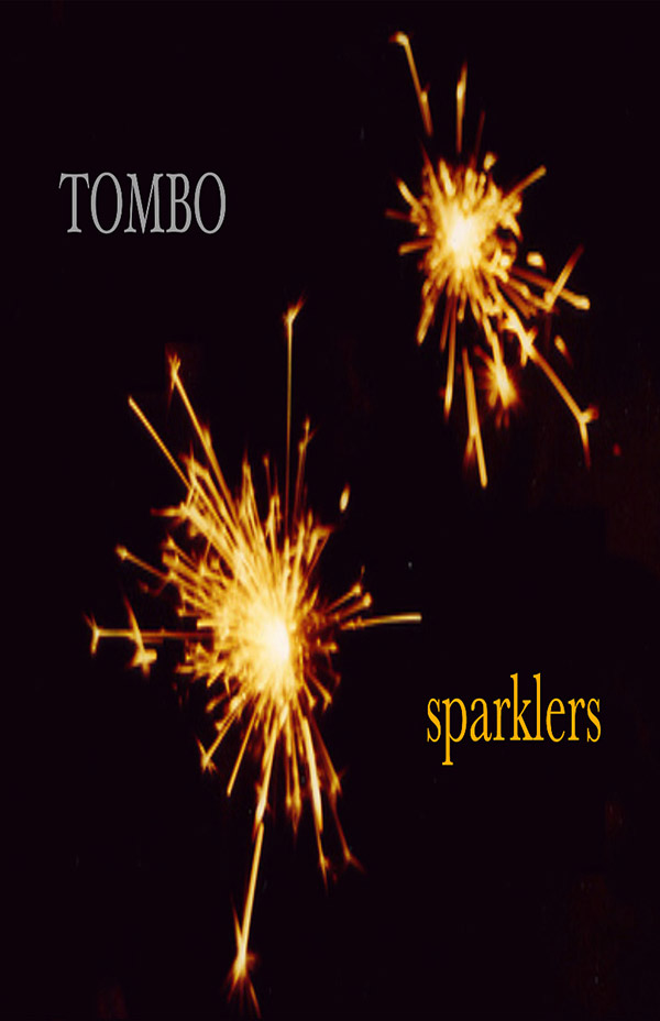 Sparklers, Haiku By Lorraine Ellis Harr (Tombo)