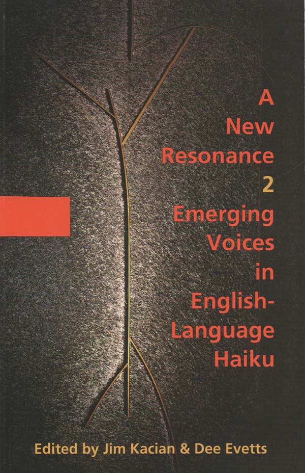 A New Resonance 2, Edited By Jim Kacian And Dee Evetts
