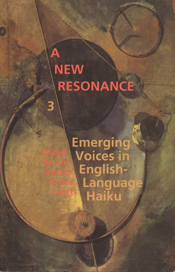 A New Resonance 3, Edited By Jim Kacian And Dee Evetts