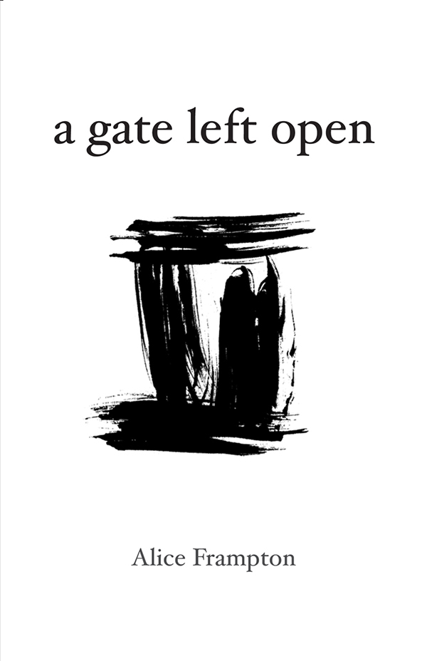 A Gate Left Open, Haiku By Alice Frampton