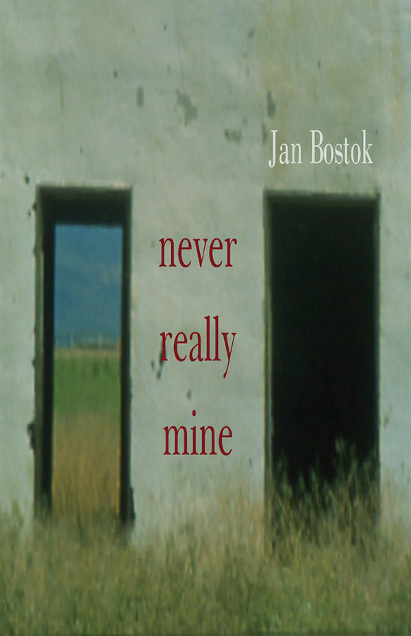 Never Really Mine, Haiku Of Janice M. Bostok