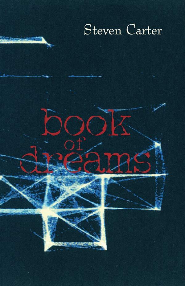 Book Of Dreams, Haibun By Steven Carter