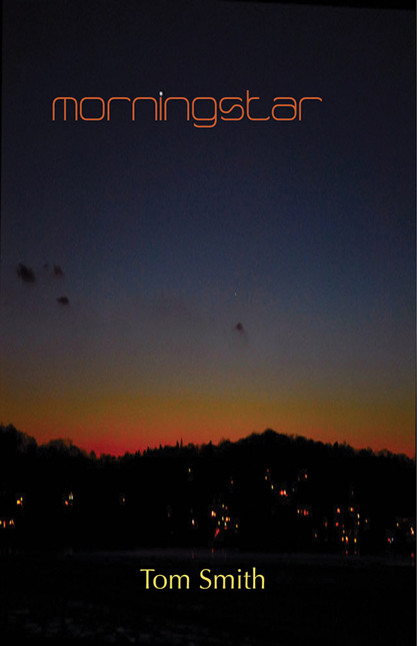 Morningstar, Haiku By Tom Smith