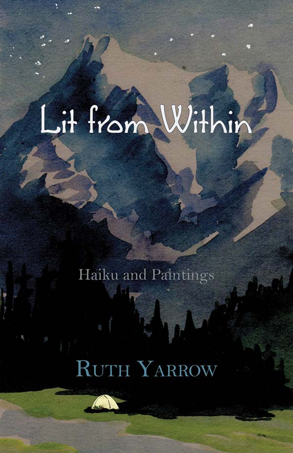 Lit From Within, Selected Haiku Of Ruth Yarrow