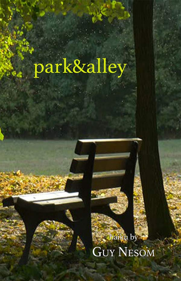 Park&alley, Haiku Of Guy Nesom