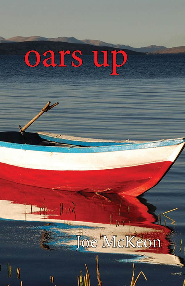 Oars Up, Haiku Of Joe Mckeon