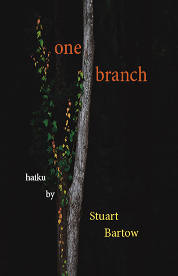 One Branch, Haiku By Stuart Bartow