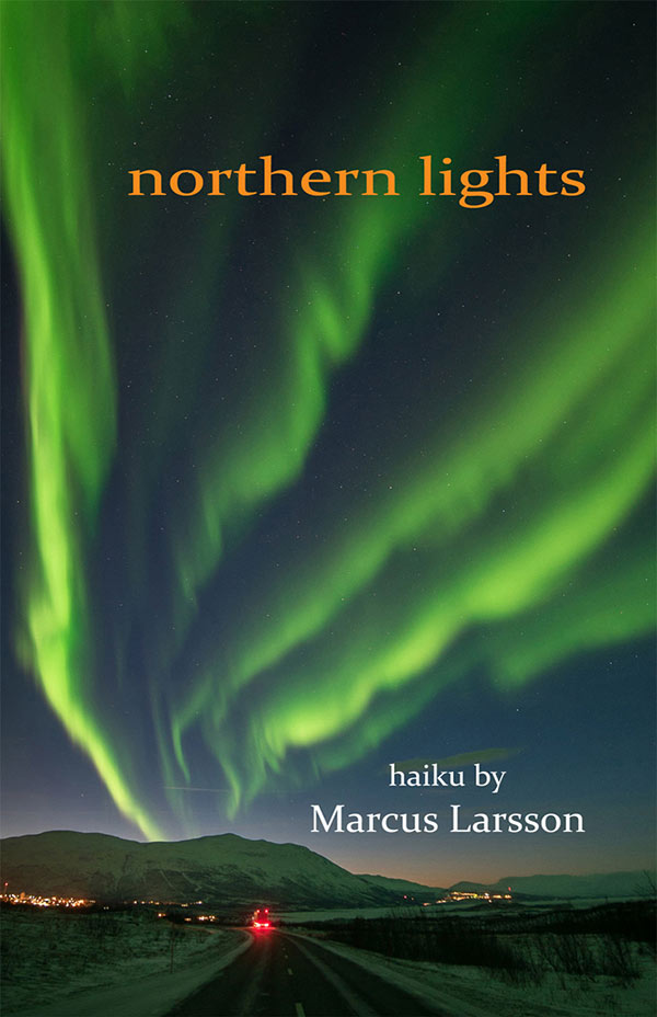 Northern Lights, Haiku Of Marcus Larsson