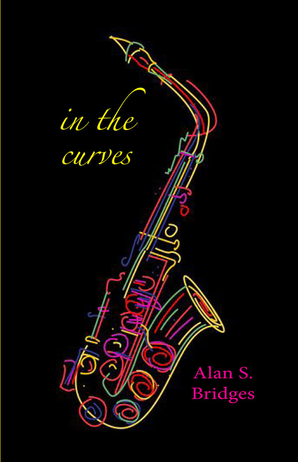 In The Curves, Haiku Of Alan S Bridges