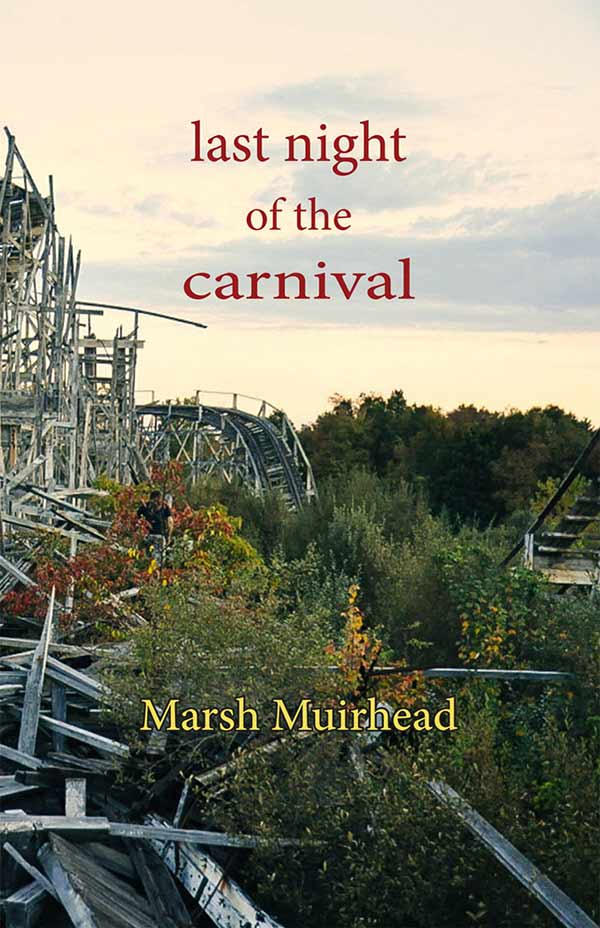 Last Night Of The Carnival, Haiku Of Marsh Muirhead