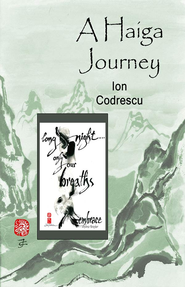 A Haiga Journey, Haiga By Ion Codrescu