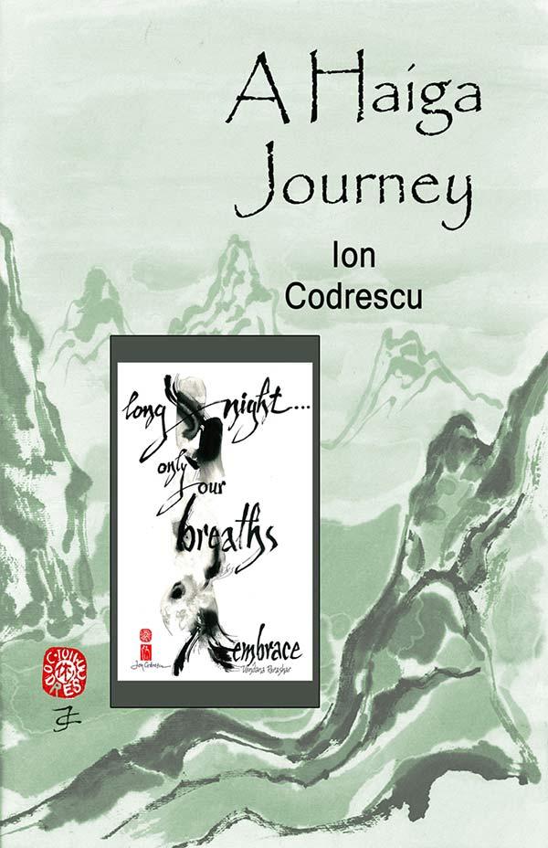 A Haiga Journey, Haiga By Ion Codrescu