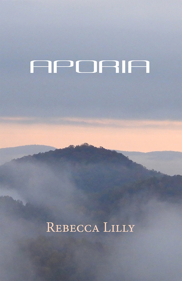 Aporia, Haiku Of Rebecca Lilly