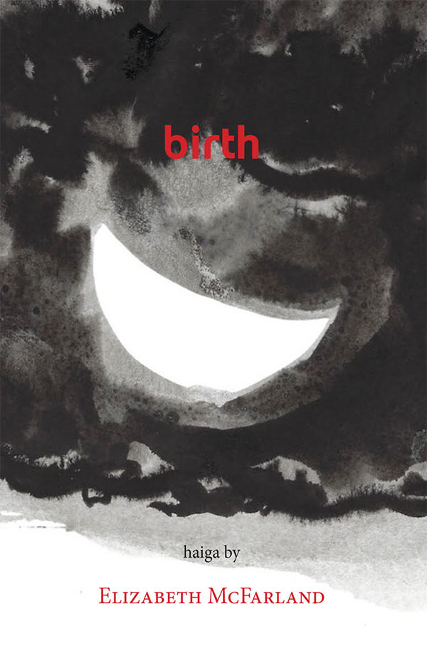 Birth, Haiku Of Elizabeth McFarland